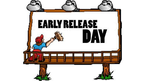 Early Release at 1pm Fri. March 9th