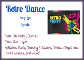 FGMS 7th & 8th Grade Retro Dance April 12th