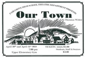 FGHS Spring Play: Our Town 4/20-21/18