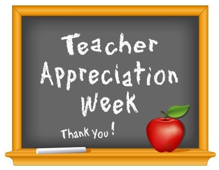 Teacher Appreciation Week is Next Week