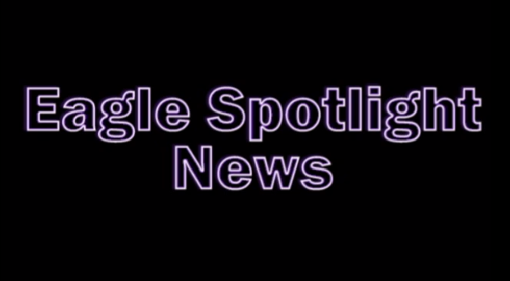 Eagle Spotlight News for the Week of October 1-4