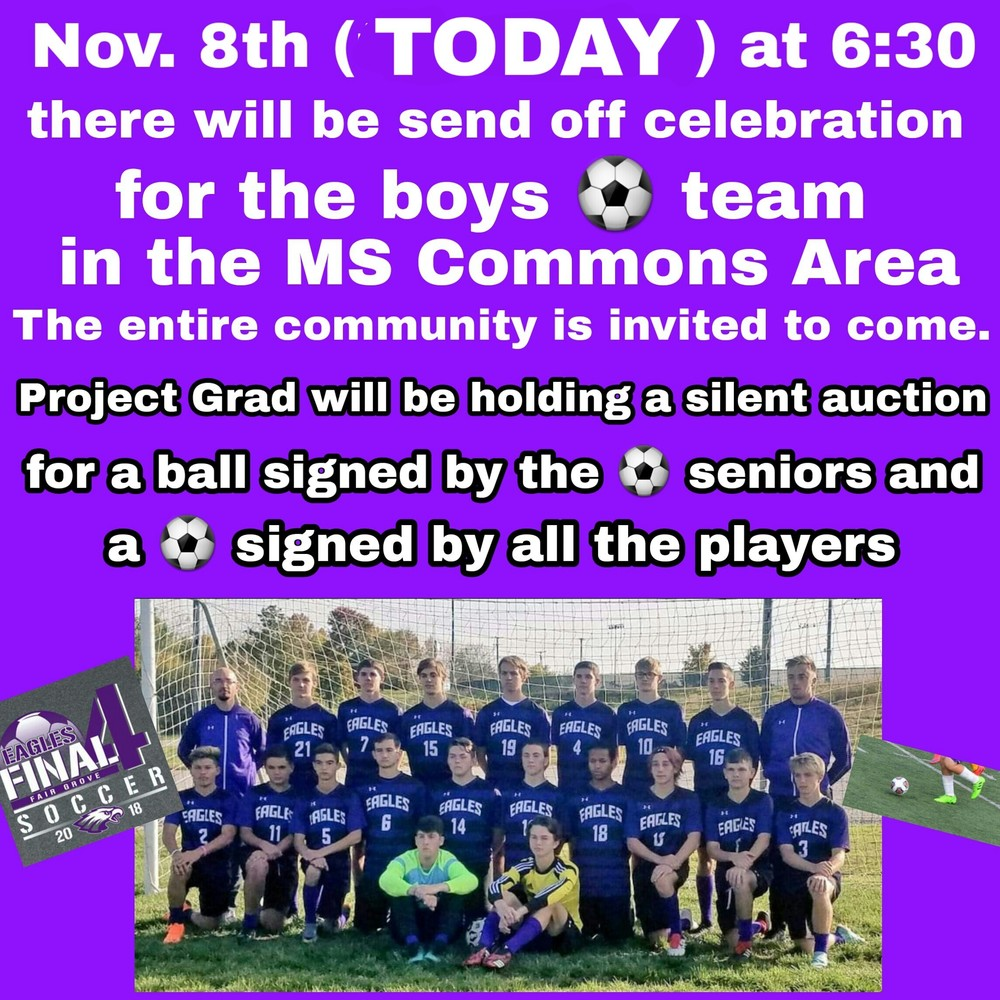 FGHS Boys Soccer Send Off Today at 6:30 MS Commons
