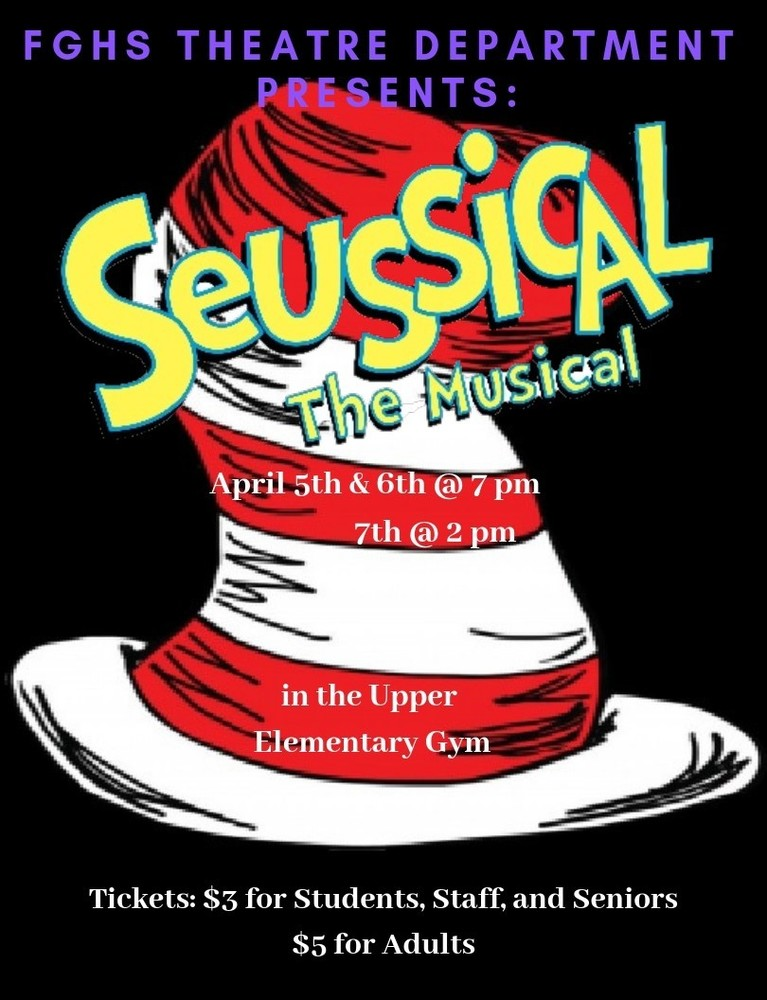 FGHS: Seussical the Musical Apr 5th-7th