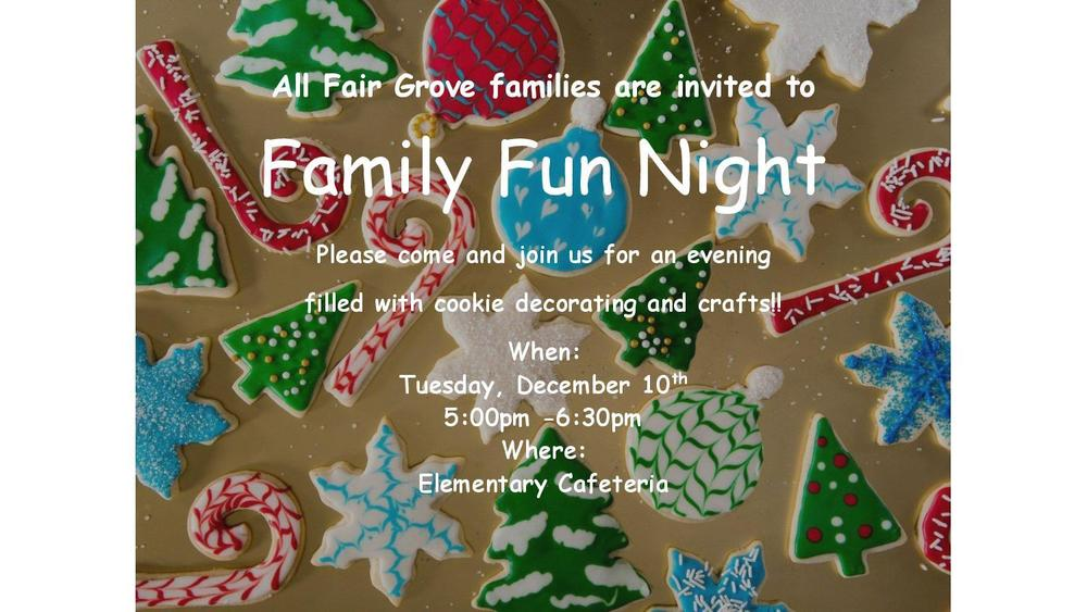 Family Fun Night, Tues. Dec 10th