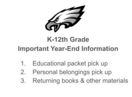 K-12th Grade Important Year-End Information