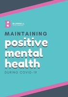 For Students:  Maintain Positive Mental Health During COVID-19