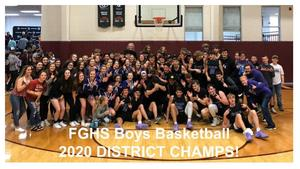 FGHS Boys Basketball District Champs 2020
