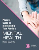 Parent's Guide to Maintaining Your Family's Mental Health During COVID-19
