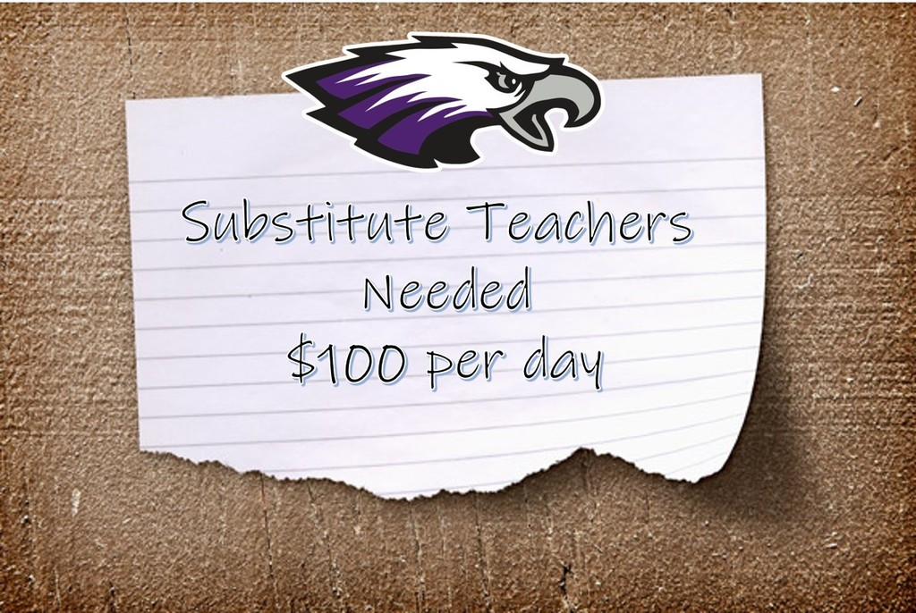 Substitute Teachers Needed $100 per day