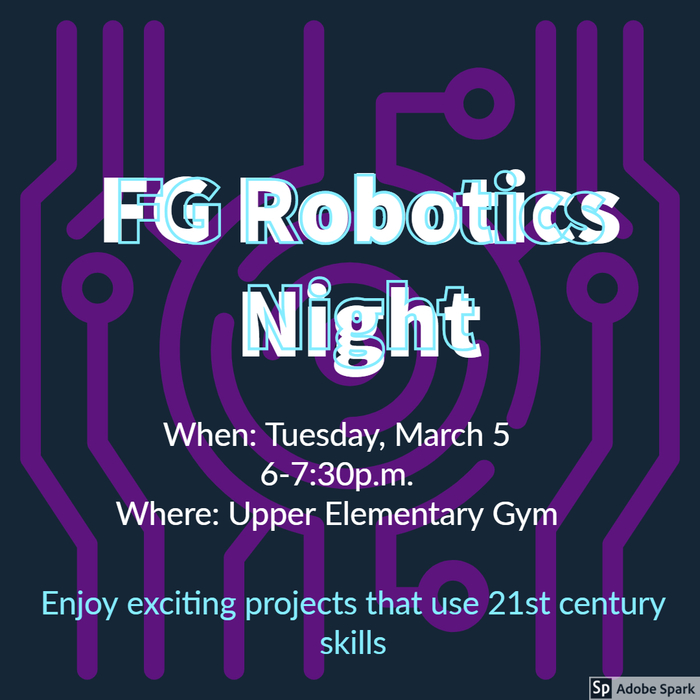 FG Robotics Night - March 5th
