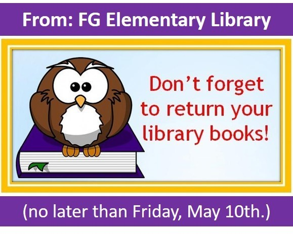 Return Library Books by Friday, May 10th
