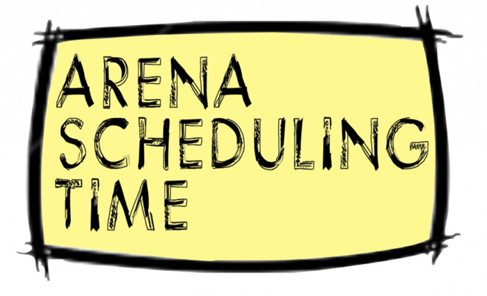 Arena Scheduling Time